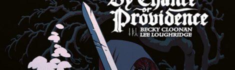 By Chance or Providence, Blood Stain und Rachel Rising: Drei weitere Horror-Comics zu Halloween