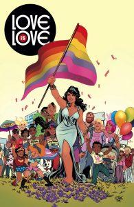 Cover von Love is Love. Eine Frau hält eine Regenbogeflagge hoch, hinter ihr stehen viele Menschen